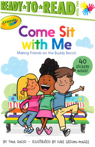 Come Sit with Me: Making Friends on the Buddy Bench Level 2 (Paperback)