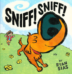 Sniff! Sniff! (Hardcover)