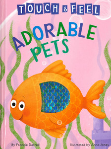Adorable Pets Touch & Feel (Big Board Book)