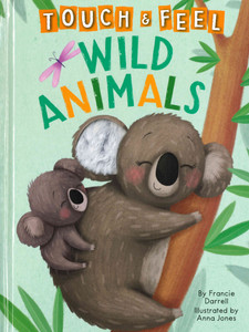 Wild Animals Touch & Feel (Big Board Book)
