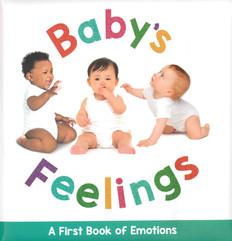 Baby's Feelings (Padded Board Book)