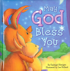 May God Bless You (Padded Board Book)
