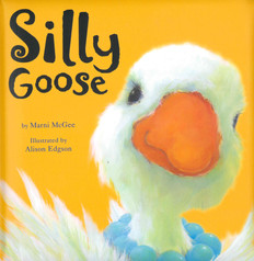 Silly Goose (Padded Board Book)