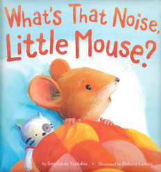 What's that Noise, Little Mouse? (Padded Board Book)