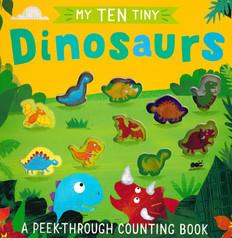 My Ten Tiny Dinosaurs: Peek-Through (Board Book)