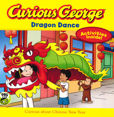 Curious George Dragon Dance: Chinese New Year (Paperback)