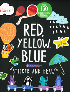 Red, Yellow, Blue: Sticker and Draw (Paperback)