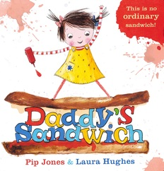 Daddy's Sandwich (Board Book)