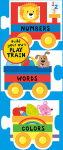 Play Train!  Numbers, Words, Colors (Chunky Board Book) 4 x 3.25 x .50 inches