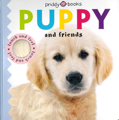 Puppy and Friends Touch and Feel (Board Book)