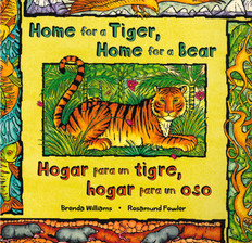 Home for a Tiger, Home for a Bear (Spanish/English) (Paperback)