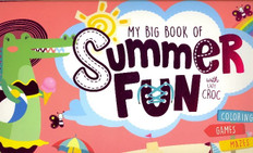 My Big Book of Summer Fun with Lady Croc (BIG Paperback)