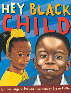 Hey Black Child (Board Book)