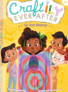 Craftily Ever After Tie-Dye Disaster (Paperback)