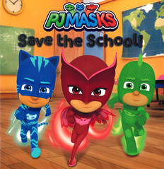PJ Masks Save the School! (Paperback)