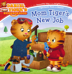 Mom Tiger's New Job (Paperback)