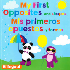 My First Opposites and Shapes (Spanish/English) (Paperback)