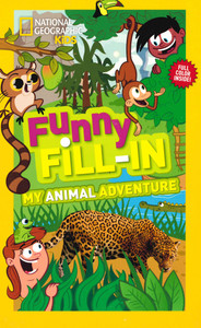 Funny Fill-In My Animal Adventure (Paperback)