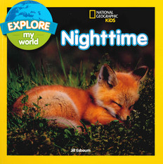 Explore My World Nighttime (Paperback)
