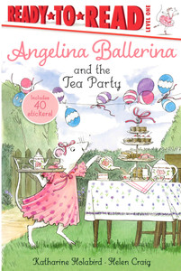 Angelina Ballerina and the Tea Party Level One (Paperback)