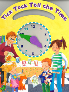 Tick Tock Tell the Time (Board Book)