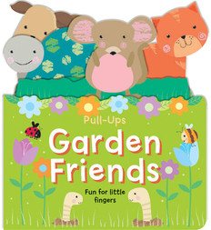 Garden Friends: Pull-Ups (Board Book)- Clearance Book/Non-Returnable