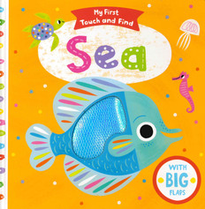 My First Touch and Find Sea (Board Book)