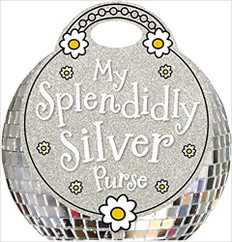 My Splendidly Silver Purse (Hardcover)