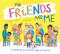 My Friends and Me: A Celebration of Different Kinds of Families (Hardcover)- Clearance Book/Non-Returnable