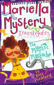 Mariella Mystery Investigates: The Mystic Mustache (Paperback)