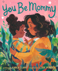 You Be Mommy (Hardcover)- Clearance Book/Non-Returnable