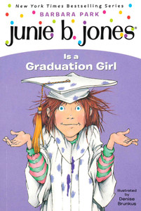 Junie B. Jones Is a Graduation Girl (Paperback)