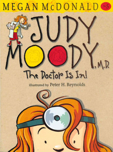 Judy Moody, M.D. The Doctor Is In! (Paperback)