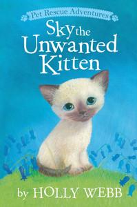 Sky the Unwanted Kitten (Paperback)