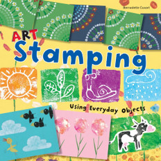 Art Stamping: Using Everyday Objects (Paperback)