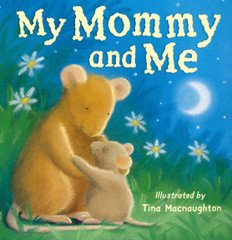 My Mommy and Me (Paperback)