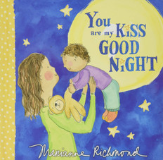 You Are My Kiss Good Night (Board Book)