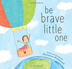Be Brave Little One (Hardcover)