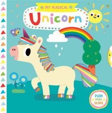 My Magical Unicorn: Push, Pull, Slide (Board Book)