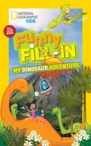 Funny Fill-In My Dinosaur Adventure (Paperback)
