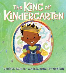 The King of Kindergarten (Hardcover)