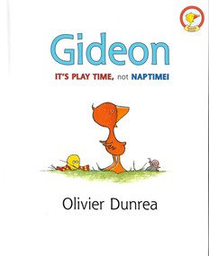 Gideon It's Play Time, not NAPTIME! (Hardcover)