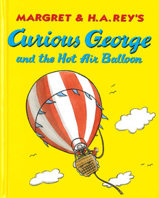 Curious George and the Hot Air Balloon (Hardcover)