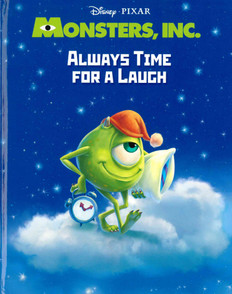 Monsters, Inc.: Always Time For a Laugh  (Hardcover)