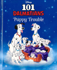 101 Dalmations: Puppy Trouble (Hardcover)