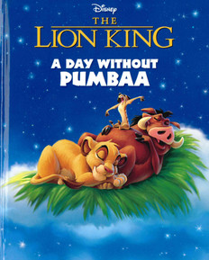 The Lion King: A Day Without Pumbaa (Hardcover)