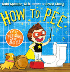 How to Pee: Potty Training for Boys (Hardcover)