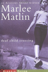 Deaf Child Crossing (Paperback)-Clearance Book/Non-Returnable