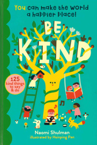 You Can Make The World A Happier Place! Be Kind  (Hardcover)-Clearance Book/Non-Returnable