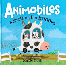 Animobiles: Animals On The Mooove (Hardcover)